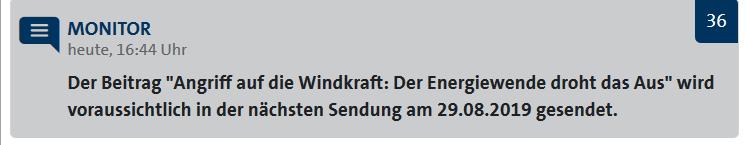MONITOR- Beitrag wird voraussichtlich erst am 29.08.2019 gesendet: Angriff auf die Windkraft – Der Energiewende droht das Aus