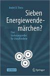 Buchtipp: Sieben Energiewendemärchen? – Eine Vorlesungsreihe für Unzufriedene