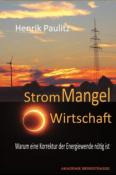 Buchtipp: Henrik Paulitz | Strom-MangelWirtschaft